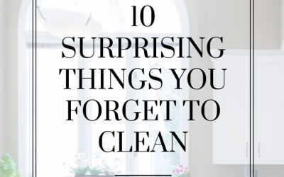 10 Surprising Things You Might Forget to Clean