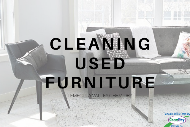 Cleaning used furniture Temecula Valley Chem-Dry